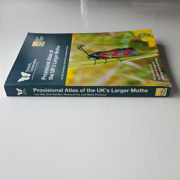 Provisional Atlas of the UK's Larger Moths by Les Hill et al