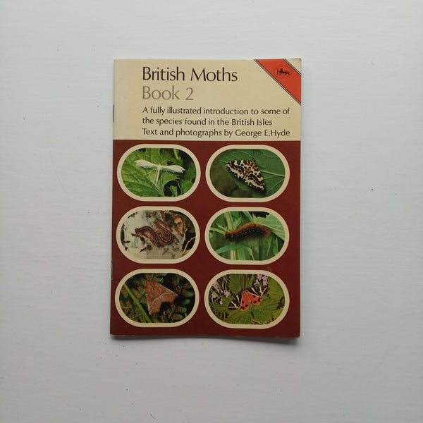 British Moths Book 2 by George E. Hyde