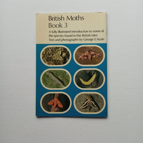 British Moths Book 3 by George E. Hyde