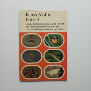 British Moths Book 4 by George E. Hyde