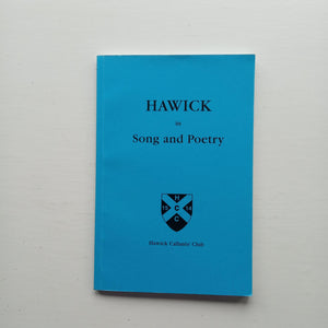 Hawick in Song and Poetry by Various