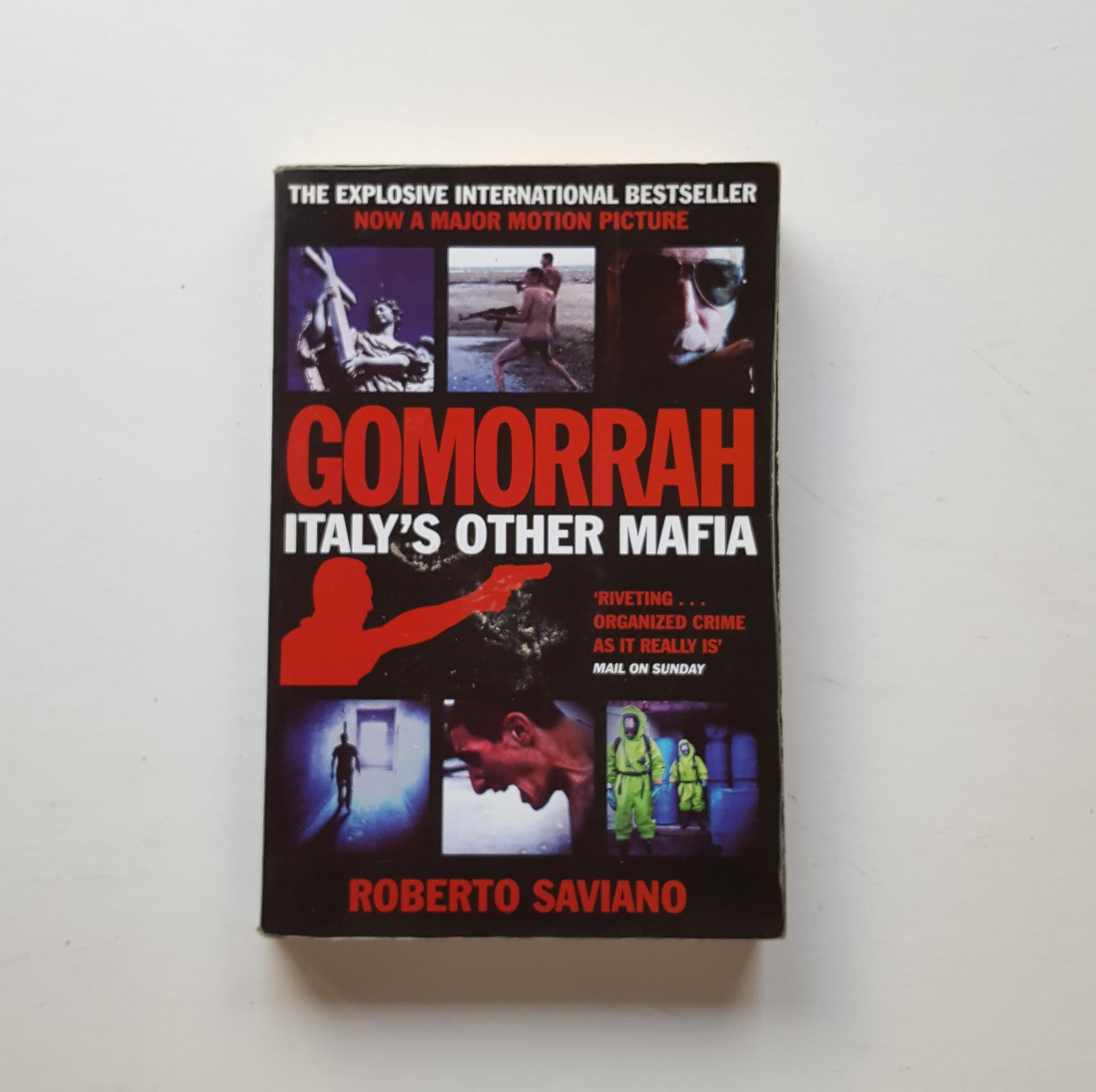 Gomorrah - Italy's Other Mafia by Roberto Saviano