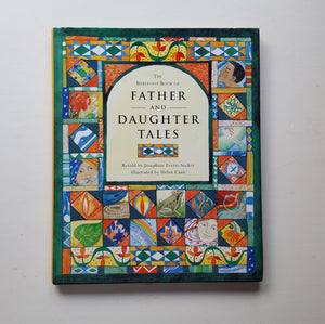 The Barefoot Book of Father and Daughter Tales by Josephine Evetts-Secker