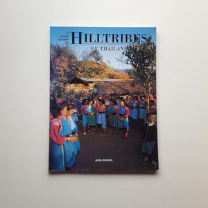 A Golden Souvenir of the Hilltribes of Thailand by Michael Freeman