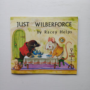 Just Wilberforce by Racey Helps