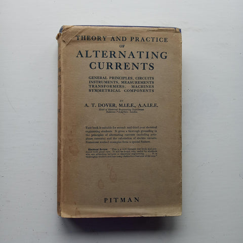 Theory and Practice of Alternating Currents by A.T. Dover