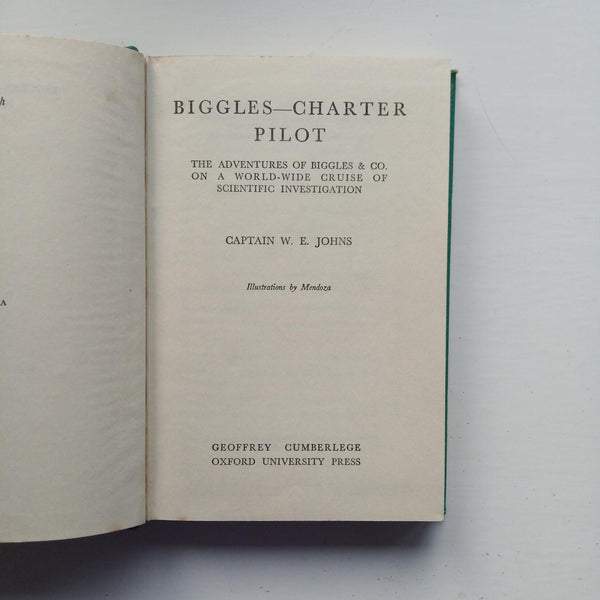 Biggles - Charter Pilot by Captain W E Johns