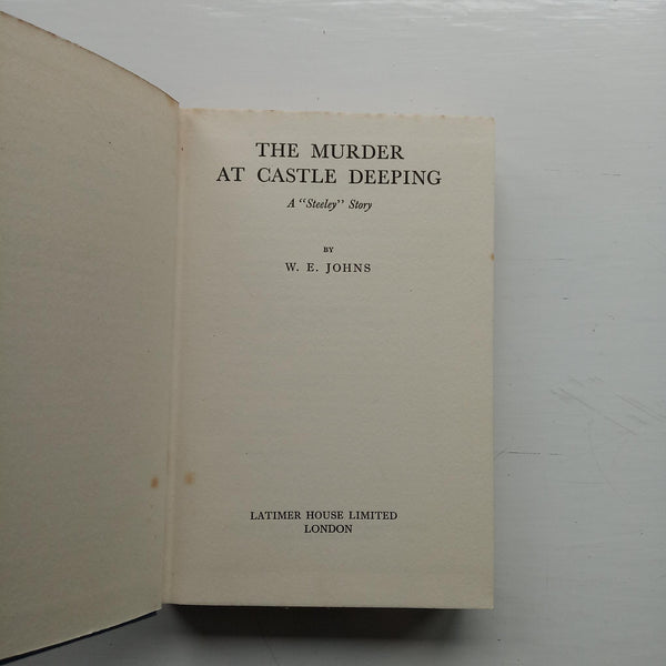 The Murder at Castle Deeping by W.E. Johns