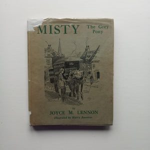 Misty the Grey Pony by Joyce Mary Lennon