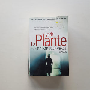 The Prime Suspect Cases by Lynda La Plante