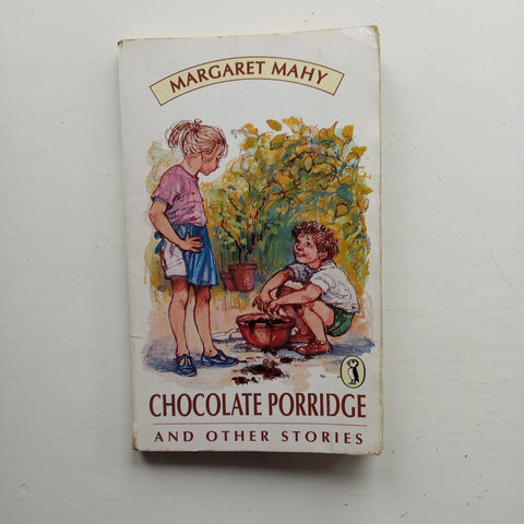 Chocolate Porridge and Other Stories by Margaret Mahy