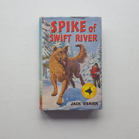 Spike of Swift River by Jack O'Brien