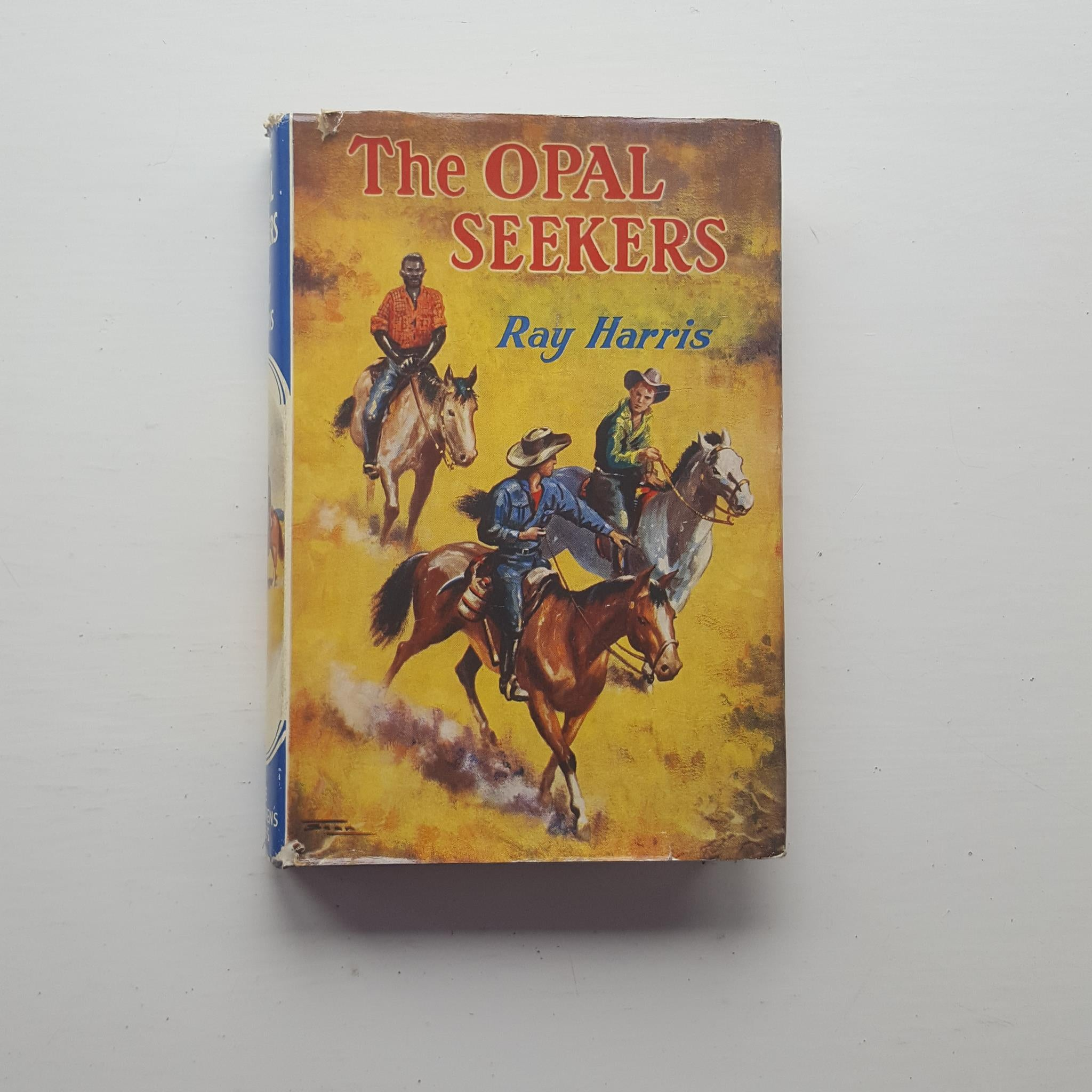 The Opal Seekers by Ray Harris