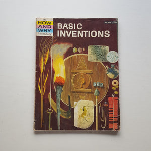 The How and Why Wonder Book of Basic Inventions by Irving Robbin