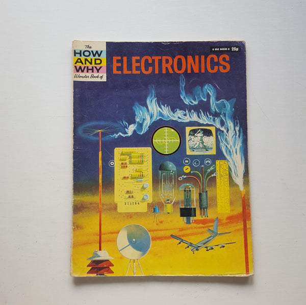 The How and Why Wonder Book of Electronics by Martin L Keen