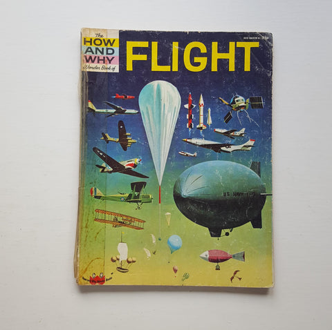 The How and Why Wonder Book of Flight by Harold Joseph Highland