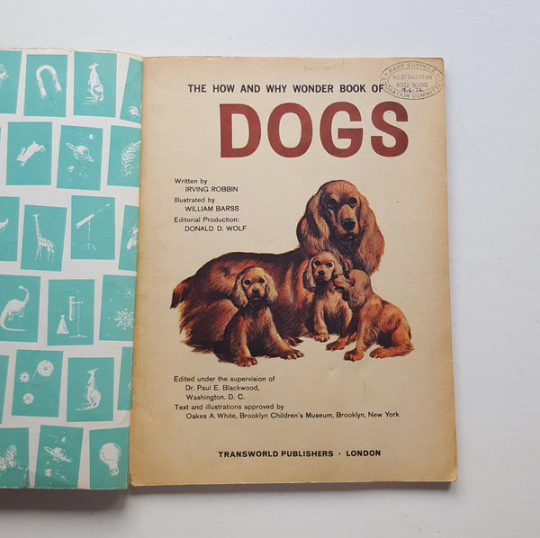 The How and Why Wonder Book of Dogs by Irving Robbin