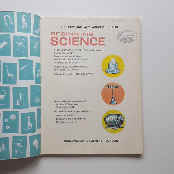The How and Why Wonder Book of Beginning Science by Dr Jerome J. Notkin and Sidney Gulkin