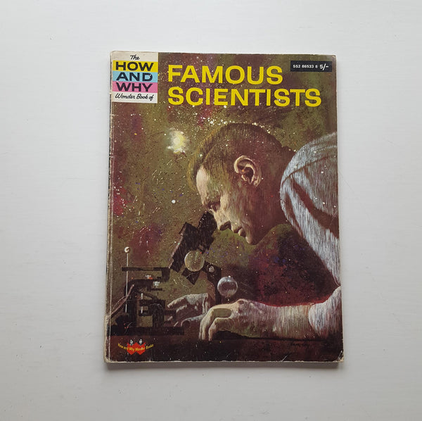The How and Why Wonder Book of Famous Scientists by Jean Bethell