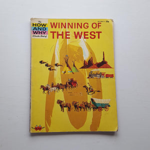 The How and Why Wonder Book of Winning of the West by Felix Sutton