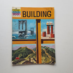 The How and Why Wonder Book of Building by Donald Barr