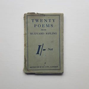 Twenty Poems from Rudyard Kipling by Rudyard Kipling