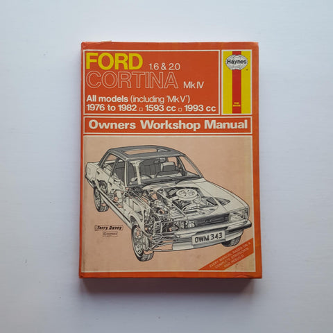 Haynes Owners Workshop Manual: Ford Cortina IV 1600 and 2000 by J.H. Haynes