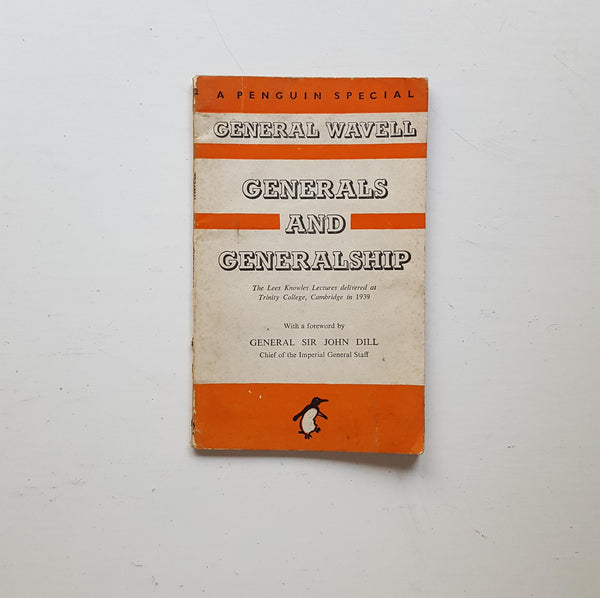Generals and Generalship by General Wavell