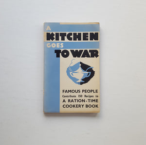 A Kitchen Goes to War by Various
