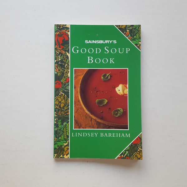 Sainsbury's Good Soup Book by Lindsey Bareham
