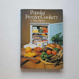 Popular Freezer Cookery by Mary Berry