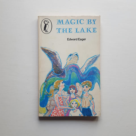 Magic By The Lake by Edward Eager