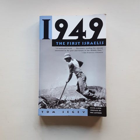 1949: The First Israelis by Tom Segev