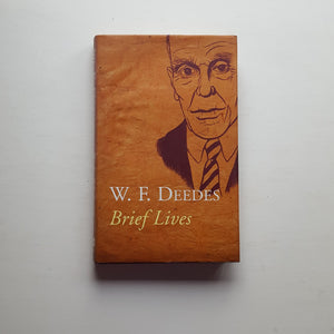 Brief Lives by W. F. Deedes