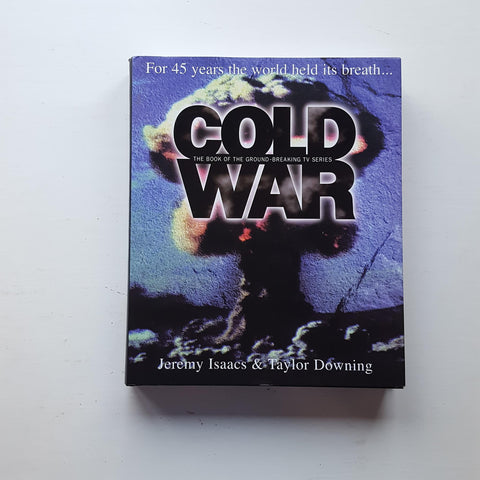 Cold War by Jeremy Isaacs and Taylor Downing