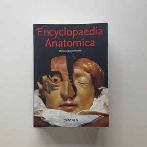 Encyclopaedia Anatomica by Museo La Specola Florence