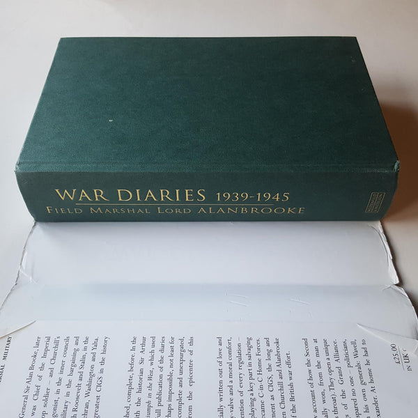 Field Marshal Lord Alanbrooke: War Diaries 1939-1945 by Alex Danchev and Daniel Todman (eds)
