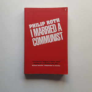 I Married a Communist by Philip Roth