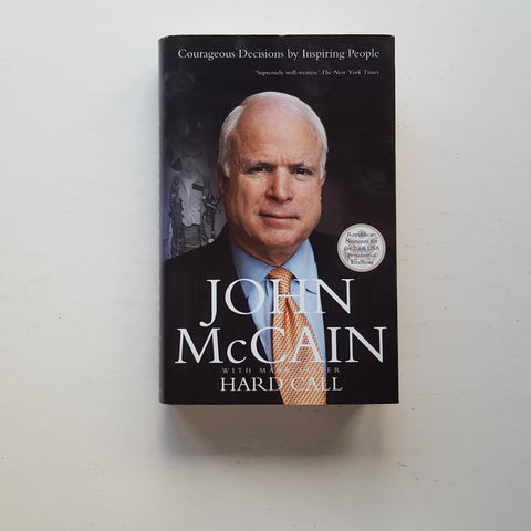 Hard Call by John McCain and Mark Salter