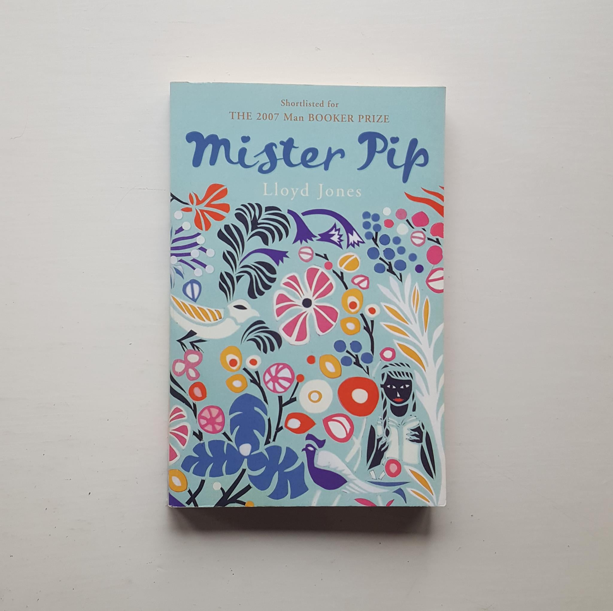 Mister Pip by Lloyd Jones
