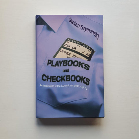 Playbooks and Checkbooks by Stefan Szymanski