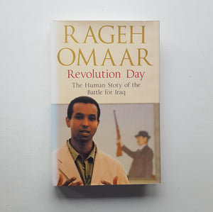 Revolution Day by Rageh Omaar