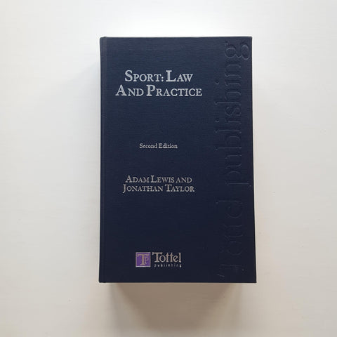 Sport: Law and Practice by Adam Lewis and Jonathan Taylor