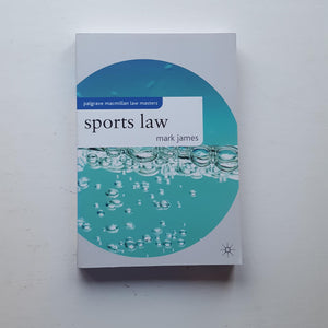 Sports Law by Mark James