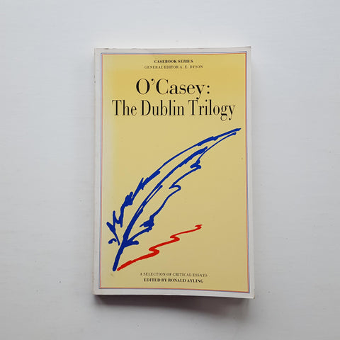 O'Casey: The Dublin Trilogy by A.E Dyson (ed)