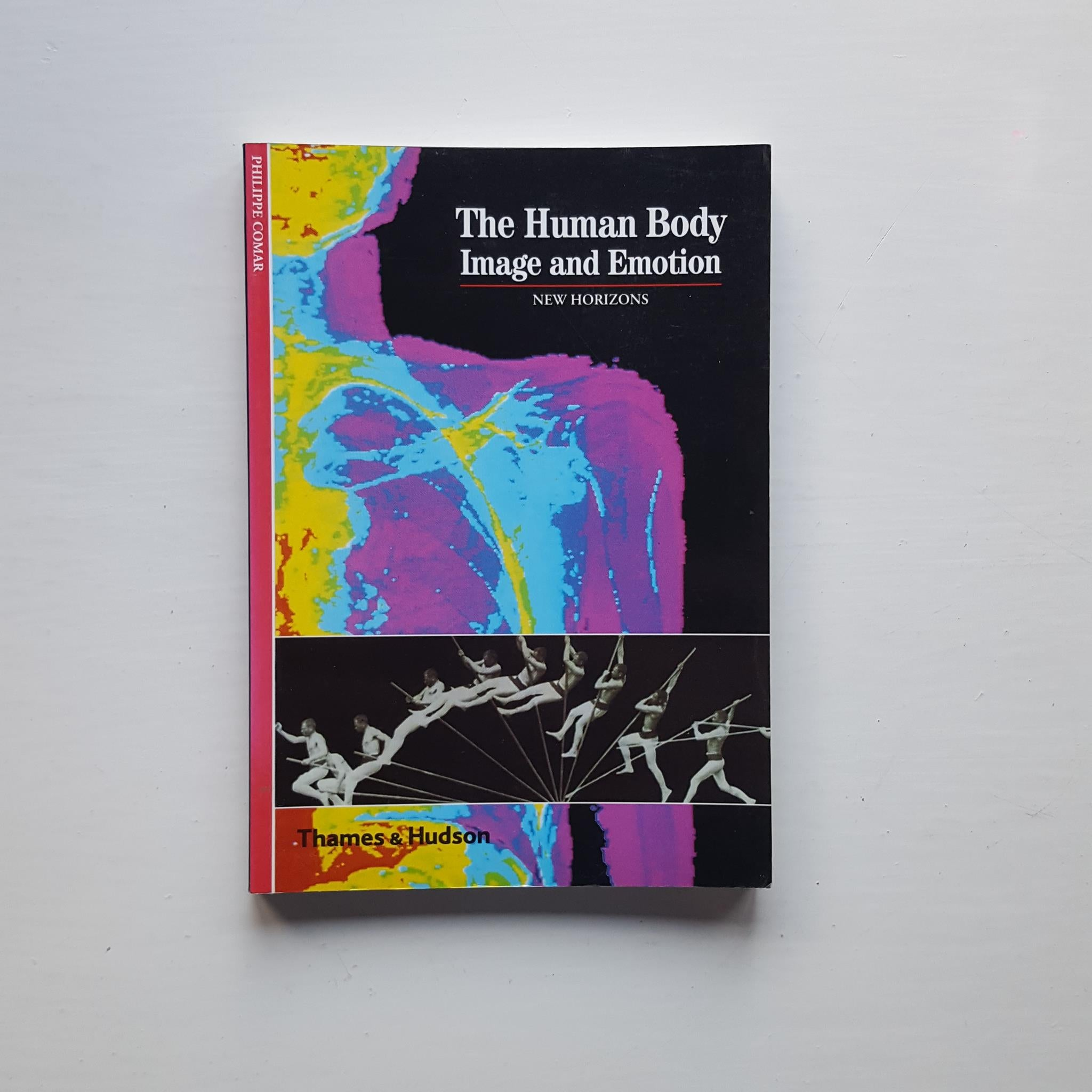 The Human Body: Image and Emotion by Philippe Comar