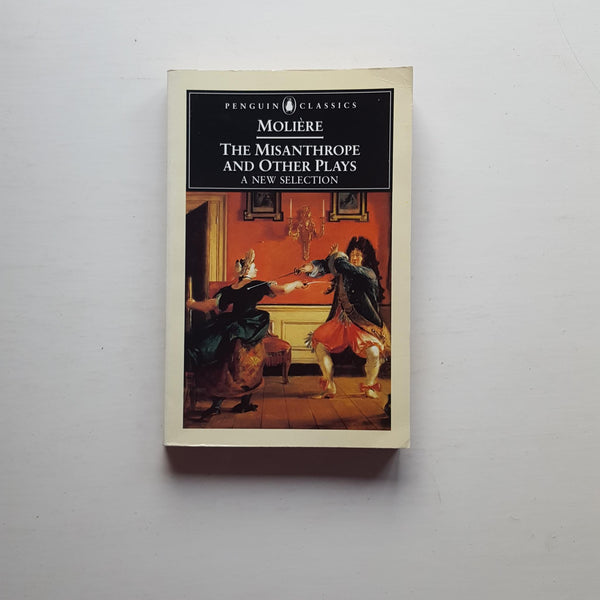The Misanthrope and Other Plays by Moliere