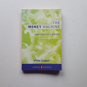 The Money Machine by Philip Coggan