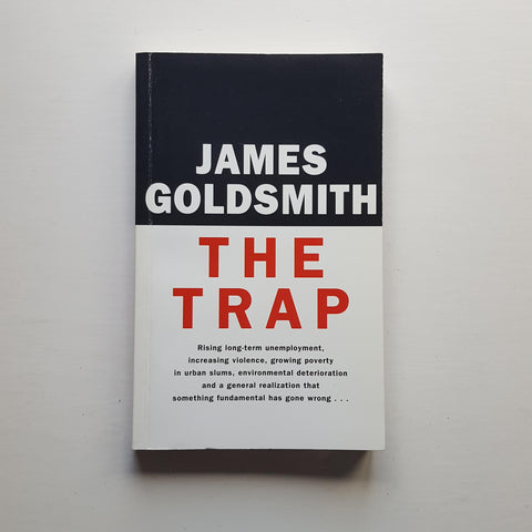 The Trap by James Goldsmith