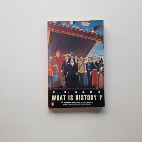 What is History? by E. H. Carr